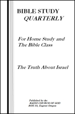 Bible Study Quarterly - The Truth About Israel