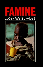 FAMINE ...Can We Survive?