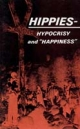 Hippies, Hypocrisy And Happiness