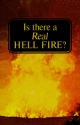 Is There A Real Hell Fire?