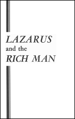 LAZARUS and the RICH MAN
