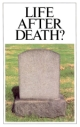 Life After Death?