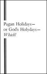 Pagan Holidays - or God's Holydays - Which?