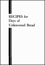 Recipes for Days of Unleavened Bread