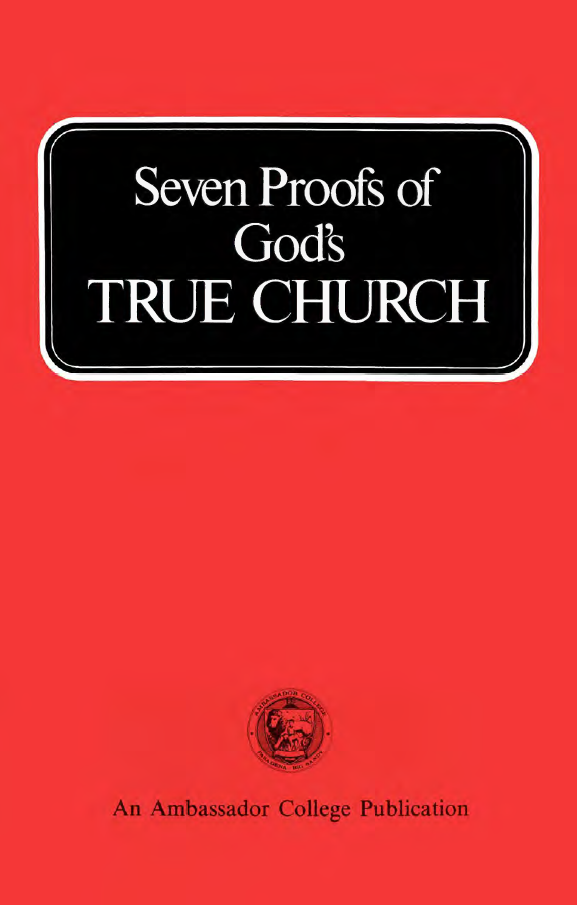 Seven Proofs of God's True Church