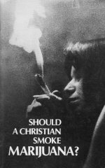 Should a Christian Smoke Marijuana?