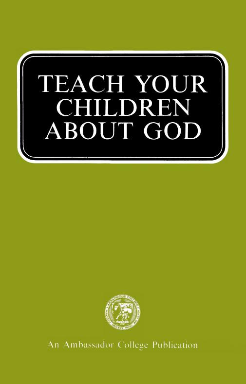 Teach Your Children About God
