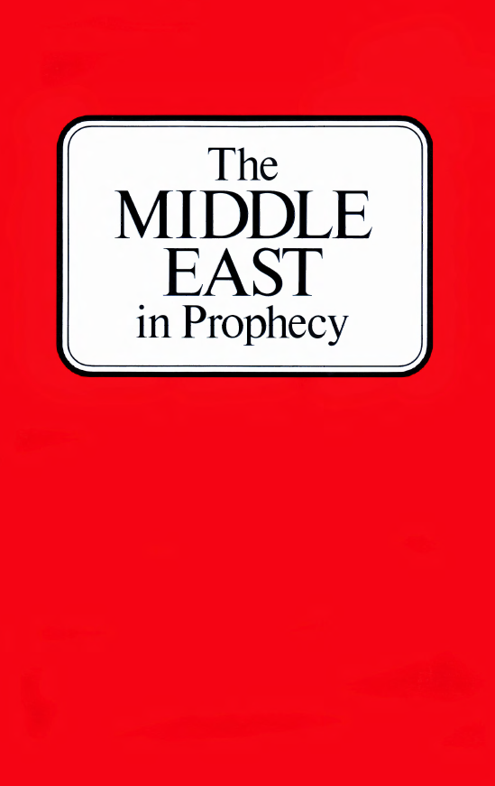 The Middle East in Prophecy