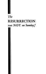 The RESURRECTION was NOT on Sunday!