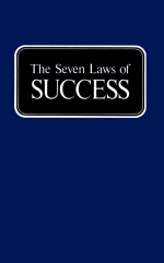 The Seven Laws of SUCCESS