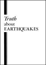 Truth about EARTHQUAKES