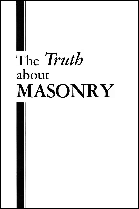 The Truth About Masonry