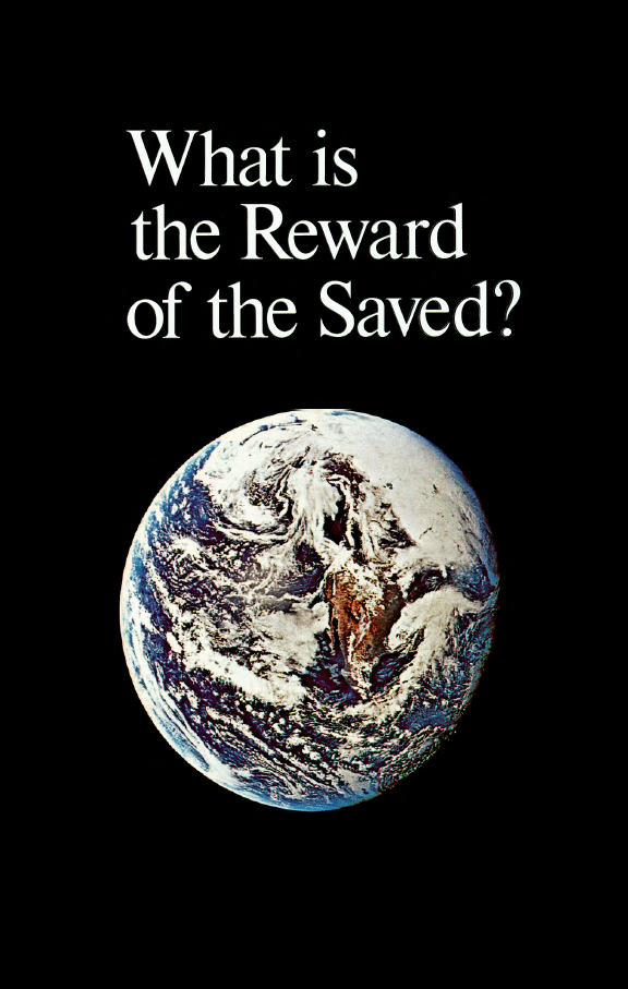 What Is The Reward Of The Saved?