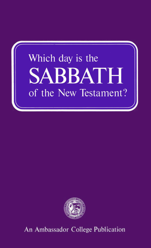 Which day is the SABBATH of the New Testament?