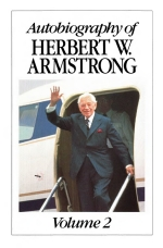 Autobiography of Herbert W Armstrong - Volume 2