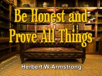 Listen to Be Honest and Prove All Things