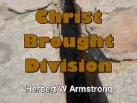 Listen to Christ Brought Division