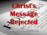 Listen to Christ's Message Rejected
