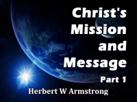 Listen to Christ's Mission and Message - Part 1