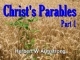 Christ's Parables - Part 1