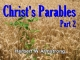 Christ's Parables - Part 2