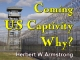 Outline of Prophecy 10 - Coming US Captivity - Why?