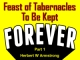 Feast of Tabernacles To Be Kept Forever - Part 1