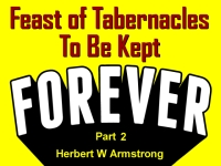 Listen to Feast of Tabernacles To Be Kept Forever - Part 2