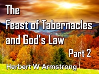 Listen to The Feast of Tabernacles and God's Law - Part 2