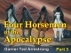 Four Horsemen of the Apocalypse - Part 3
