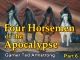 Four Horsemen of the Apocalypse - Part 6