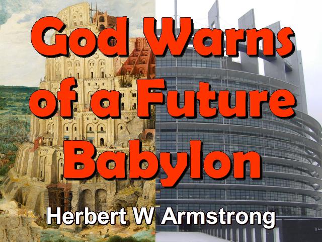 God Warns of a Future Babylon