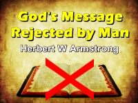 Listen to God's Message Rejected by Man