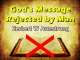 God's Message Rejected by Man