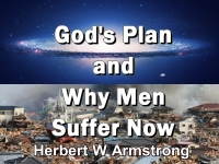 Listen to God's Plan and Why Men Suffer Now