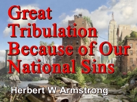 Listen to Outline of Prophecy 06 - Great Tribulation Because of Our National Sins