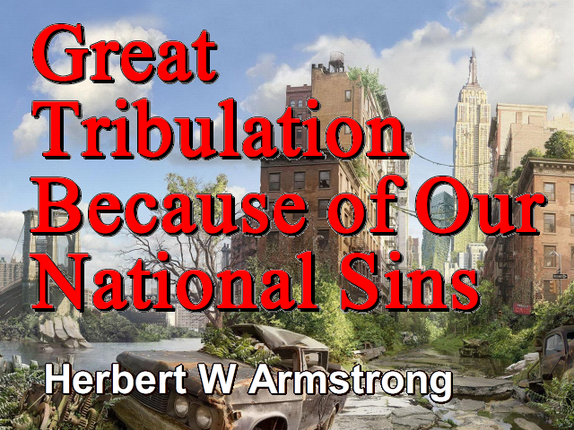 Outline of Prophecy 06 - Great Tribulation Because of Our National Sins
