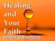 Healing and Your Faith