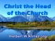 Hebrews Series 07 - Christ the Head of the Church