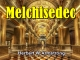 Hebrews Series 06 - Melchisedec