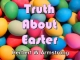 Hebrews Series 16 - Truth About Easter