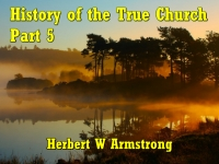 Listen to History of the True Church - Part 5