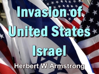Listen to Outline of Prophecy 05 - Invasion of United States - Israel