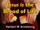 Jesus is the Bread of Life