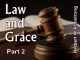 Law and Grace - Part 2