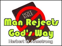 Listen to Man Rejects God's Way