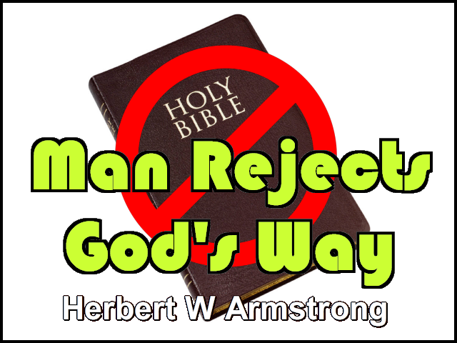 Man Rejects God's Way