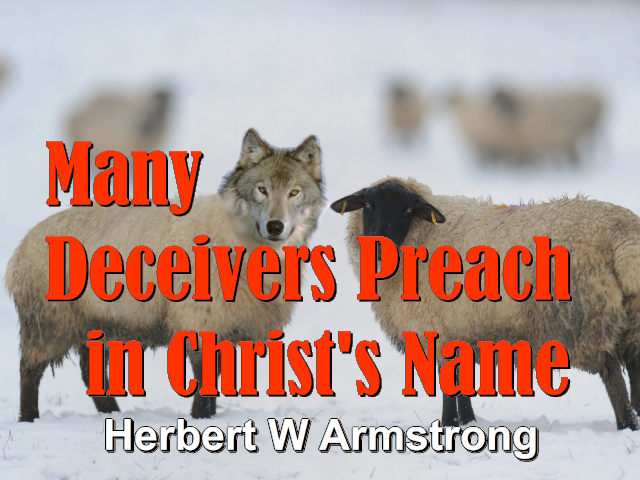 Many Deceivers Preach in Christ's Name