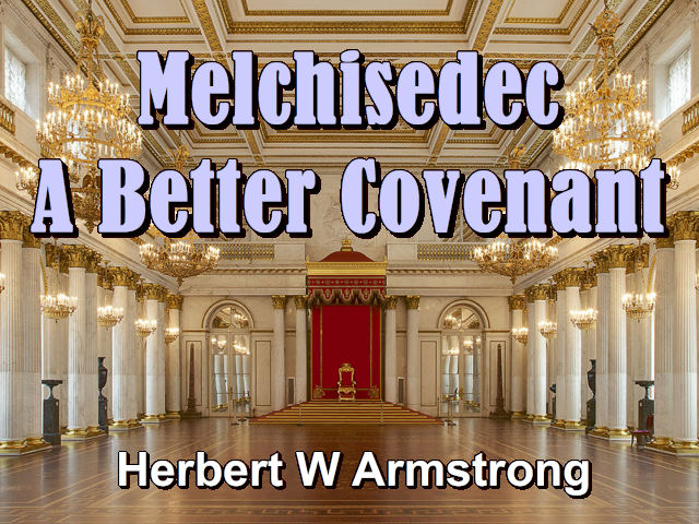Melchisedec - A Better Covenant