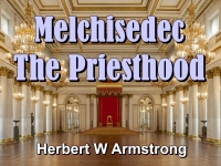 Listen to Melchisedec - The Priesthood